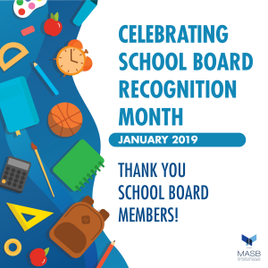 Celebrating School Board Recognition Month - January 2019 - Thank You School Board Members!